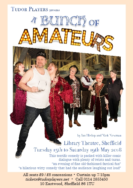 A Bunch Of Amateurs 15 May 2018 Sheffield Library Theatre